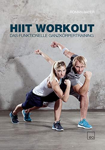 HIIT Workout - Das funktionelle Ganzkörpertraining