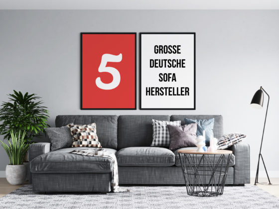 5 große deutsche Sofa Hersteller