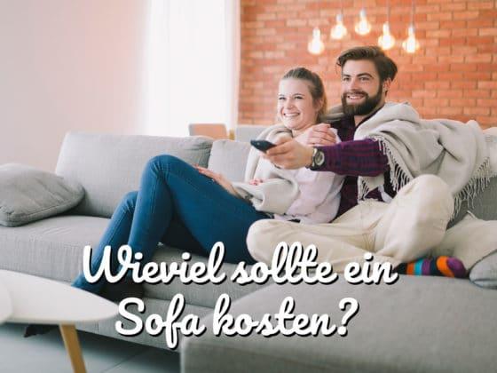 Wieviel sollte ein Sofa kosten?